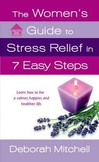 The Women's Guide to Stress Relief in 7 Easy Steps (Healthy Home Library)