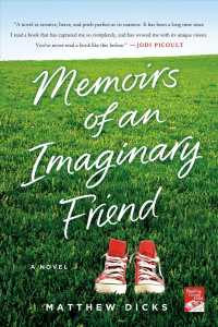 Memoirs of an Imaginary Friend (Reprint)