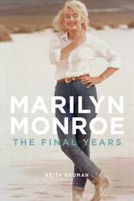 Marilyn Monroe : The Final Years (Reprint)