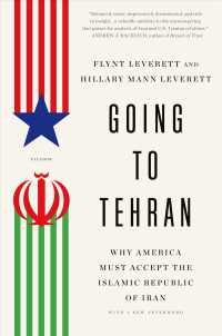 Going to Tehran : Why America Must Accept the Islamic Republic of Iran (Reprint)