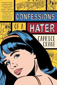 Confessions of a Hater (Reprint)
