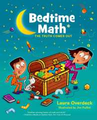 Bedtime Math : The Truth Comes Out (Bedtime Math)