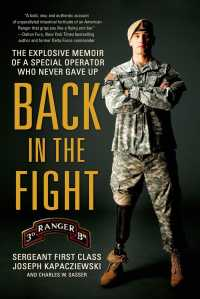 Back in the Fight : The Explosive Memoir of a Special Operator Who Never Gave Up (Reprint)