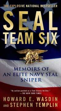 Seal Team Six : Memoirs of an Elite Navy Seal Sniper (Reissue)