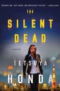 The Silent Dead : A Mystery
