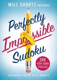 Will Shortz Presents Perfectly Impossible Sudoku : 200 Very Hard Puzzles (CSM)