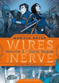 Wires and Nerve 2 : Gone Rogue (Wires and Nerve)