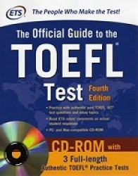 Official Guide to the TOEFL Test With CD-ROM (4th Edition)