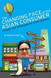 Changing Face of the Asian Consumer: Insights and Strategies for Asian Markets -- Paperback