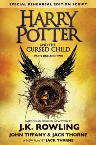 Harry Potter and the Cursed Child - Parts One and Two : The Official Script Book of the Original West End Production Special Rehearsal Edition (Harry