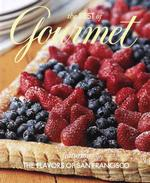 The Best of Gourmet 2003 : Featuring the Flavors of San Francisco (Best of Gourmet)