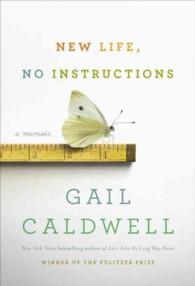 New Life, No Instructions : A Memoir