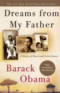 Dreams from My Father : A Story of Race and Inheritance (Reprint)
