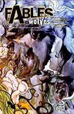 Fables 8 : Wolves (Fables (Graphic Novels))