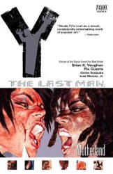 Y Last Man 9 Motherland (Y the Last Man (Graphic Novels))