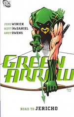 Green Arrow Road to Jericho 9 (Green Arrow (Graphic Novels))