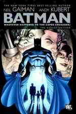 Batman : Whatever Happened to the Caped Crusader? (Batman)