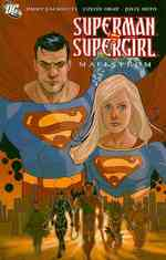 Superman/Supergirl : Maelstrom (Superman (Graphic Novels))