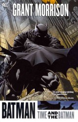 Batman : Time and the Batman (Batman)