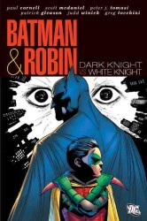 Batman & Robin : Dark Knight vs White Knight (Batman & Robin)