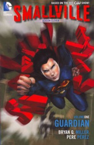 Smallville Season Eleven 1 : The Guardian (Smallville)