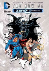 DC Comics: the New 52 Zero Omnibus (Dc Comics: the New 52 Zero)