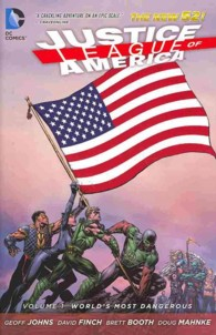 Justice League of America 1 : World's Most Dangerous (Jla (Justice League of America) (Graphic Novels))