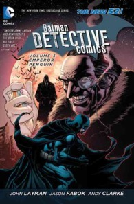 Batman: Detective Comics 3 : Emperor Penguin (Batman)