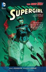 Supergirl 3 : Sanctuary (Supergirl)