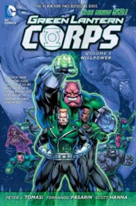 Green Lantern Corps 3 : Willpower, the New 52 (Green Lantern (Graphic Novels))