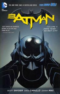 Batman 4 : Zero Year-Secret City (Batman)