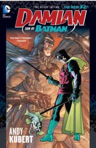 Damian: Son of Batman (Deluxe)