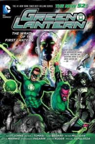 Green Lantern : The Wrath of the First Lantern (Green Lantern (Graphic Novels))