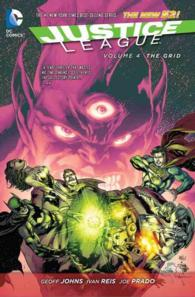 Justice League 4 : The Grid, the New 52 (Jla (Justice League of America) (Graphic Novels))