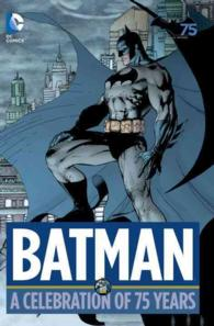 Batman : A Celebration of 75 Years (Batman)