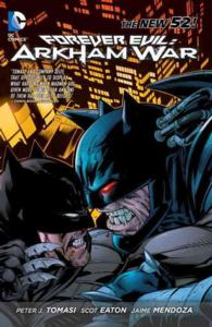 Forever Evil : Arkham War (New 52)