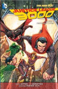 Justice League 3000 1 : Yesterday Lives (Jla (Justice League of America))