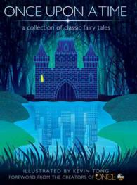 Once upon a Time : A Collection of Classic Fairy Tales