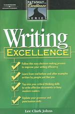 Writing Excellence (The Pathway to Excellence Series)
