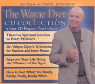 The Wayne Dyer Cd Collection (4-Volume Set) <4 vols.> (4 vols.) (Abridged)