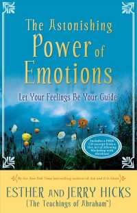 The Astonishing Power of Emotions : Let Your Feelings Be Your Guide (PAP/COM)