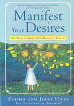 Manifest Your Desires : 365 Ways to Make Your Dreams a Reality