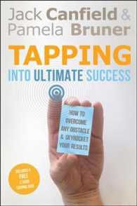 Tapping into Ultimate Success : How to Overcome Any Obstacle and Skyrocket Your Results (HAR/DVD)