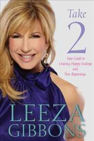 Take 2 : Your Guide to Creating Happy Endings and New Beginnings