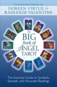 The Big Book of Angel Tarot : The Essential Guide to Symbols, Spreads, and Accurate Readings