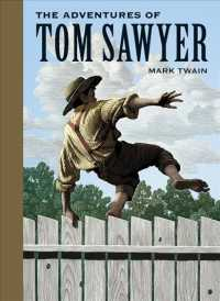 The Adventures of Tom Sawyer (Unabridged Classics (Sterling Classics))