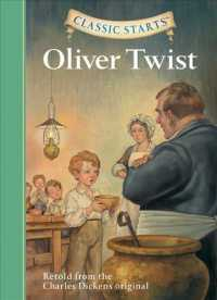 Oliver Twist : Retold from the Charles Dickens Original (Classic Starts)