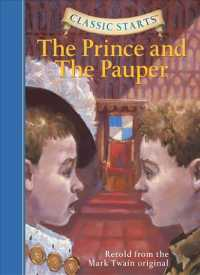 The Prince and the Pauper : Retold from the Mark Twain Original (Classic Starts)