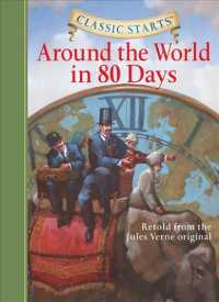 Around the World in 80 Days : Retold from the Jules Verne Original (Classic Starts)