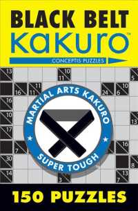 Black Belt Kakuro : 150 Puzzles